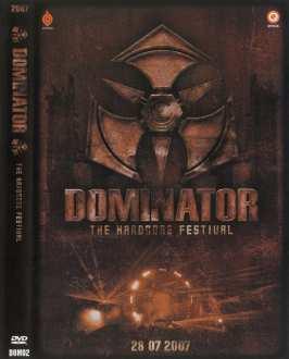Dominator 2007 - The Hardcore Festival DVD [2007]