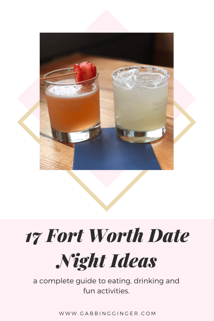 Fort Worth Date Night Ideas, Fort Worth Valentine's Date Night Ideas