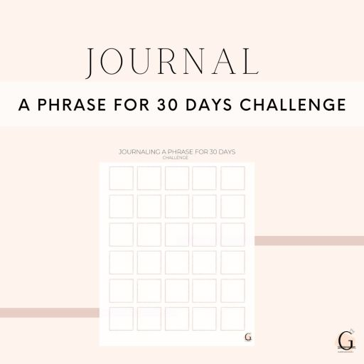 Journal a phrase for 30 days challenge