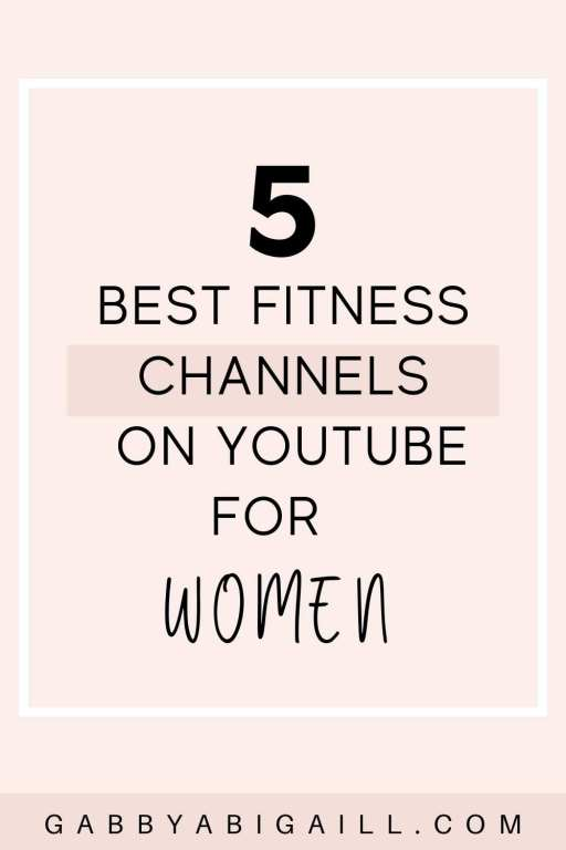 5 best fitness channels on youtube for women