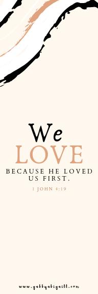 1 John 4:19 bookmark design