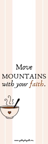 move mountains with your faith design