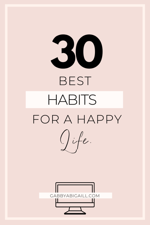 30 best habits for a happy life