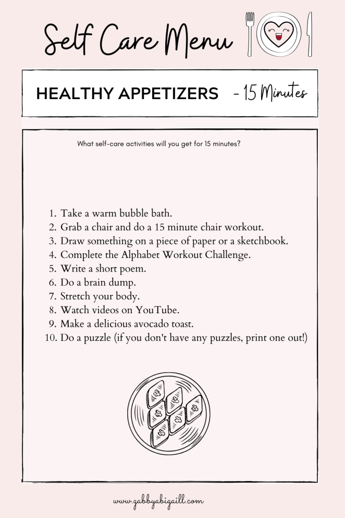 A list of 10 self-care ideas to practice in 15 minutes.