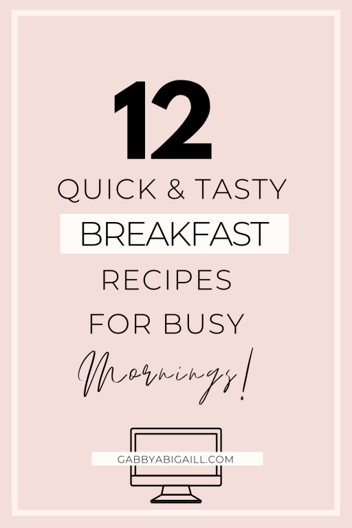 12 quick & tasty breakfast recipes for busy mornings