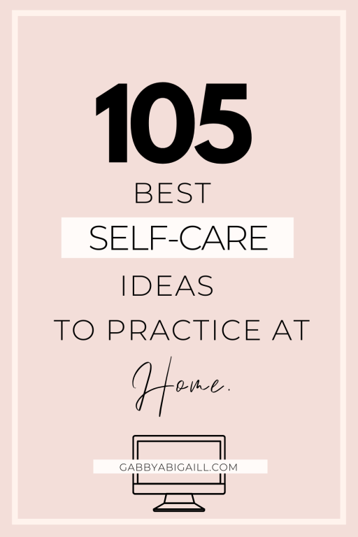 105 best self care ideas to practice at home