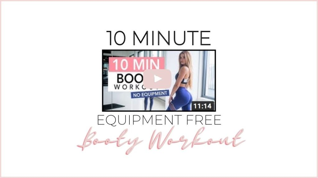 10 minute equipment free booty workout