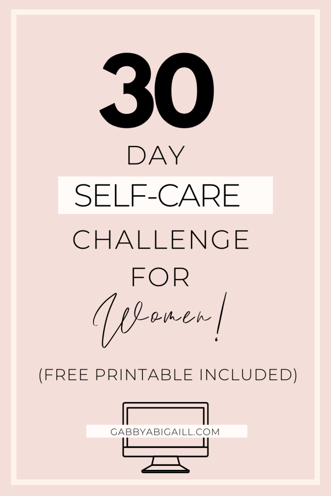 30 day self-care challenge for women + printable included