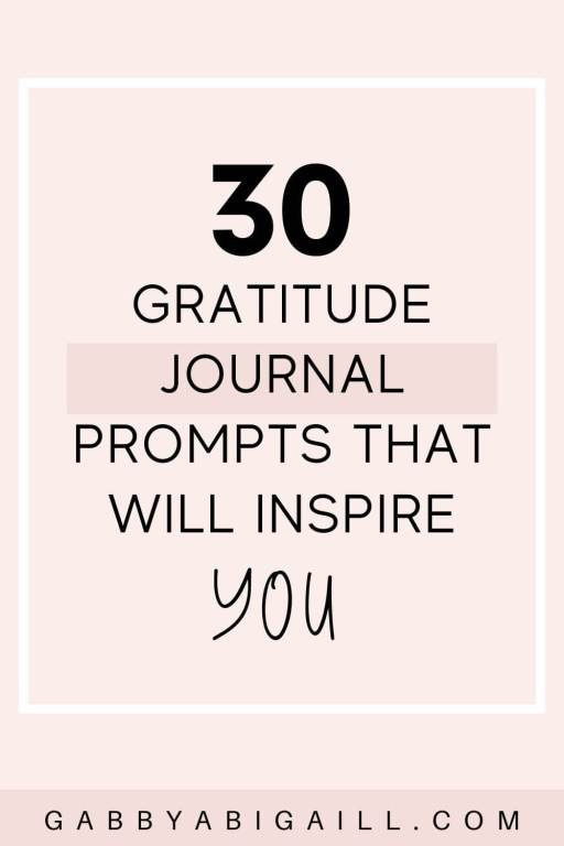 30 gratitude journal prompts that will inspire you