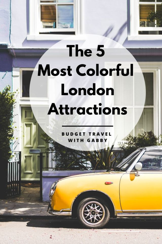 The 5 Most Colorful London Attractions