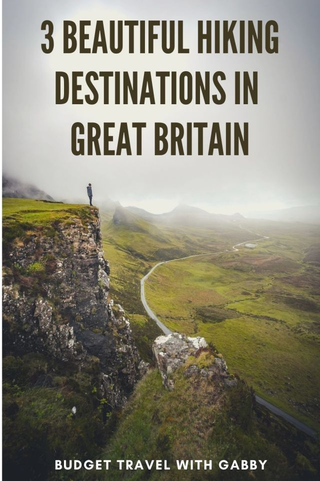 3 BEAUTIFUL HIKING DESTINATIONS IN GREAT BRITAIN