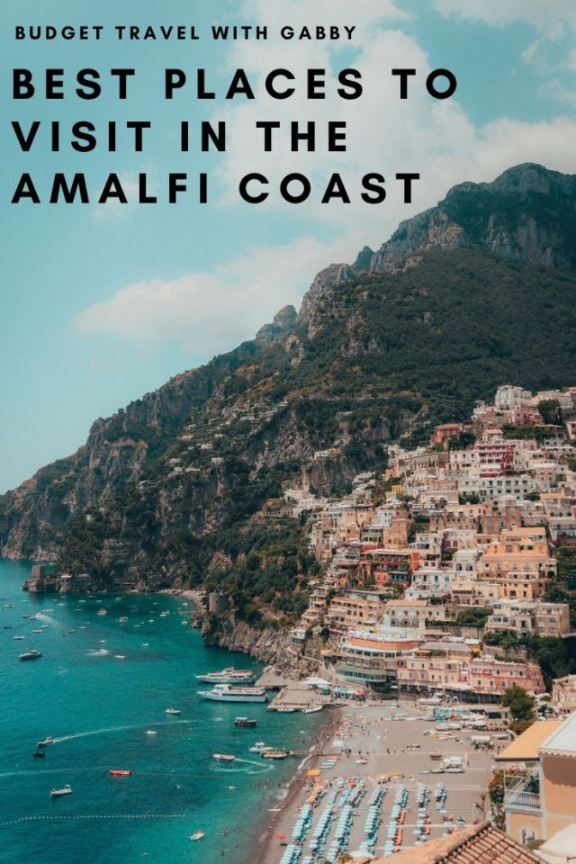 BEST PLACES TO VISIT IN THE AMALFI COAST