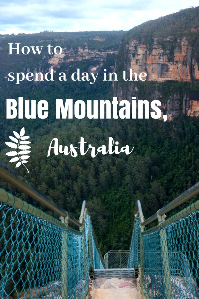How To Spend A Day In The BLUE MOUNTAINS SYDNEY AUSTRALIA