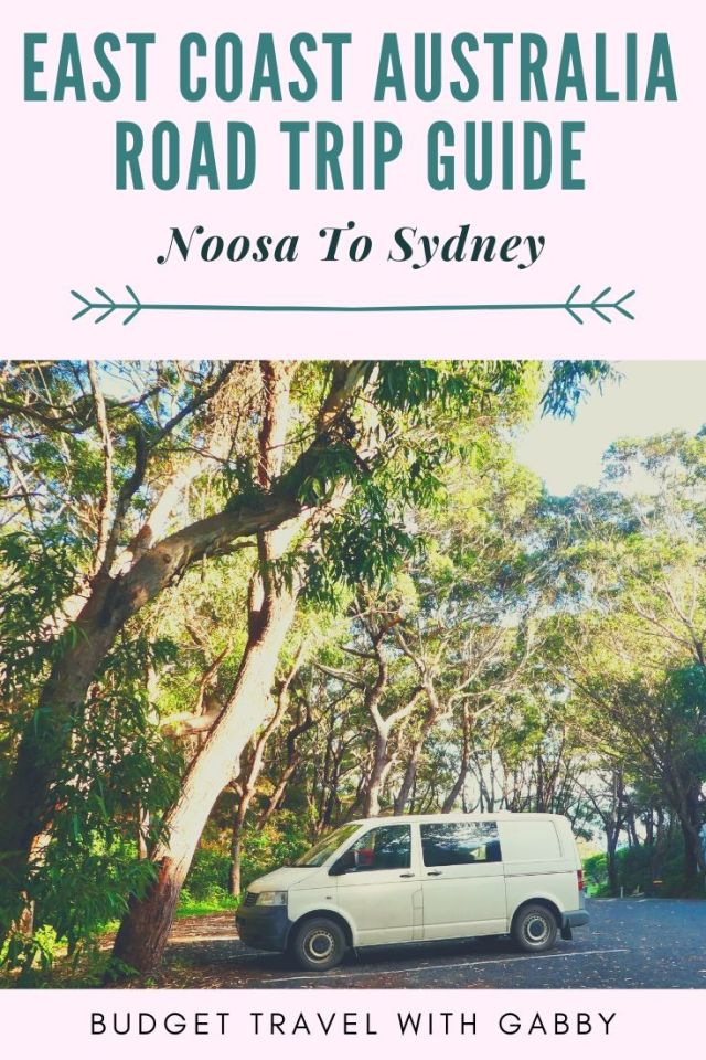 EAST COAST AUSTRALIA ROAD TRIP GUIDE NOOSA TO SYDNEY