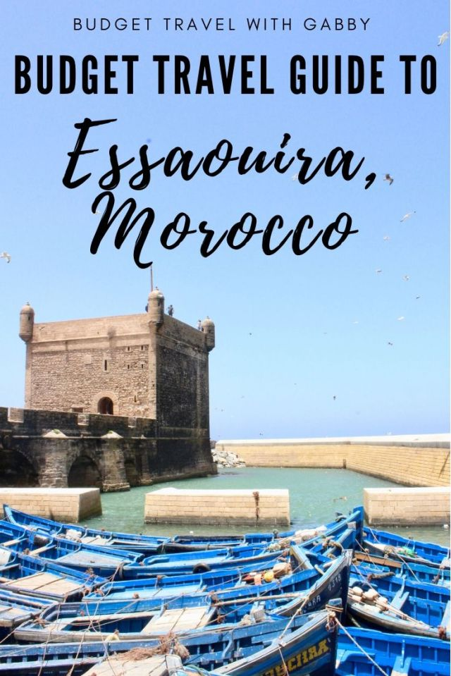 Budget Travel Guide TO ESSAOUIRA MOROCCO