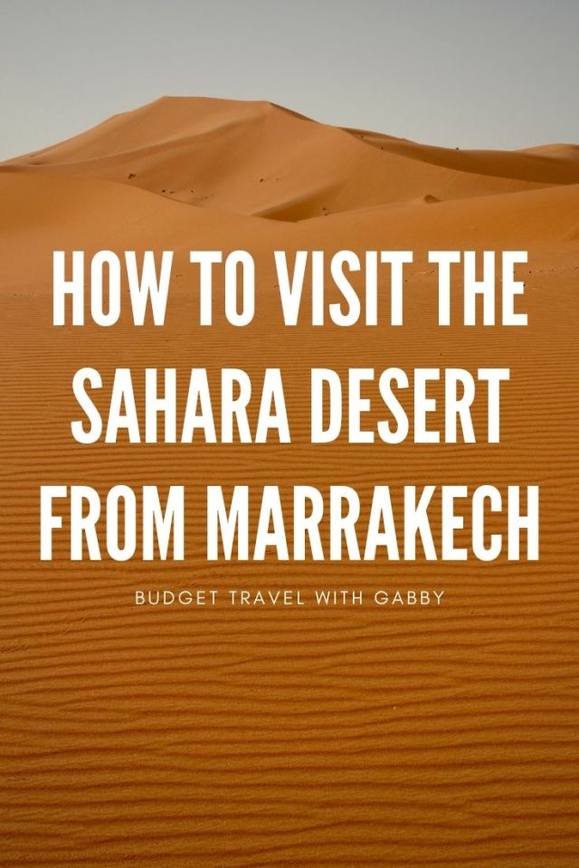 how to visit the Sahara Desert from Marrakech Morocco