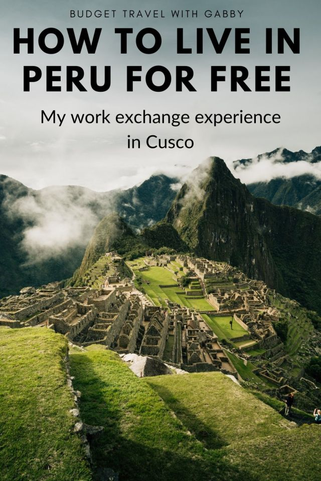 HOW TO LIVE IN PERU FOR FREE