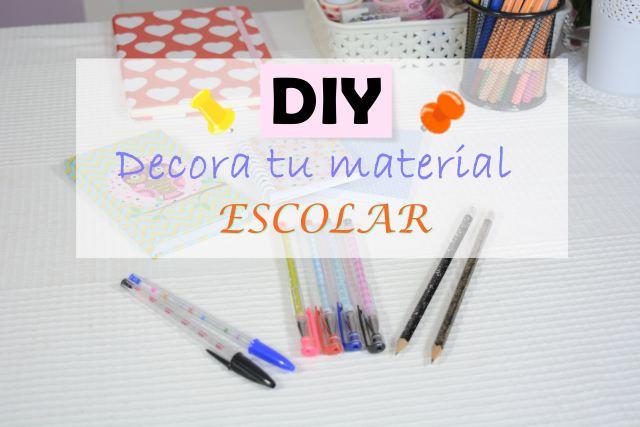 DIY Decora Material escolar