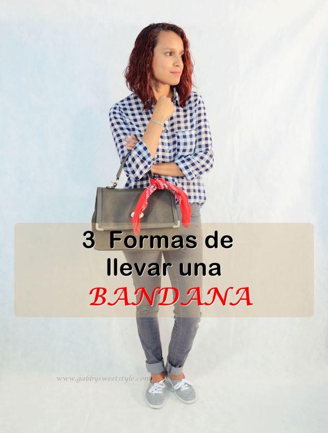 3 formas de llevar una bandana