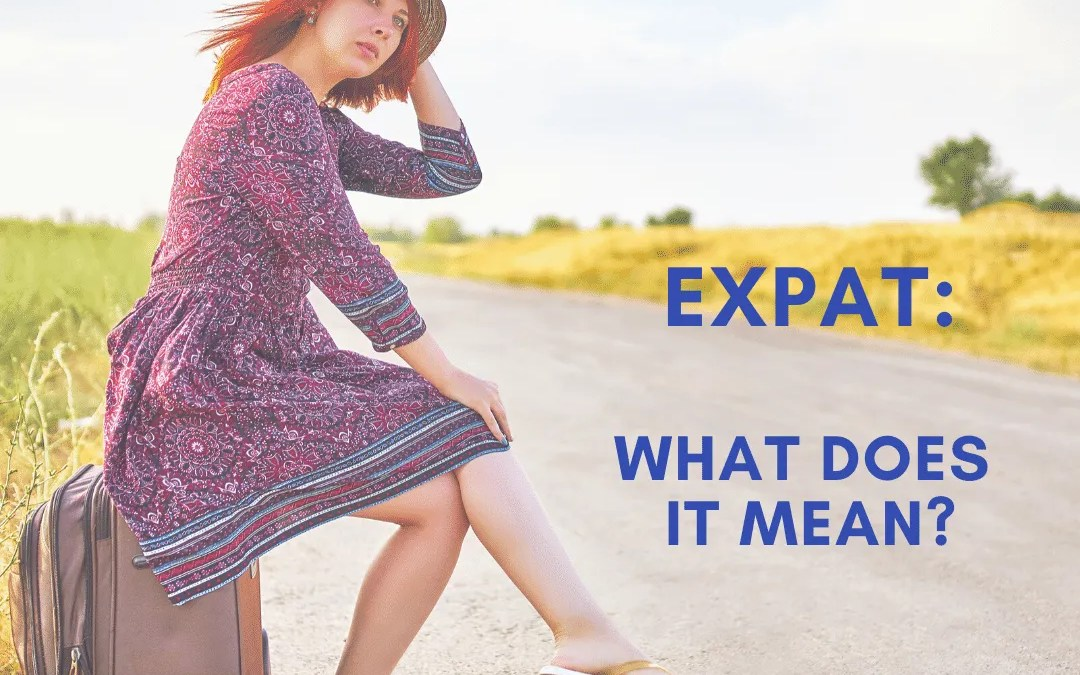 What does EXPAT mean?