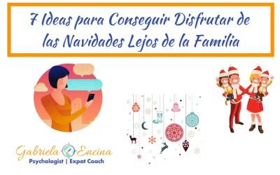 7 Ideas para Conseguir Disfrutar de las Navidades Lejos de la Familia
