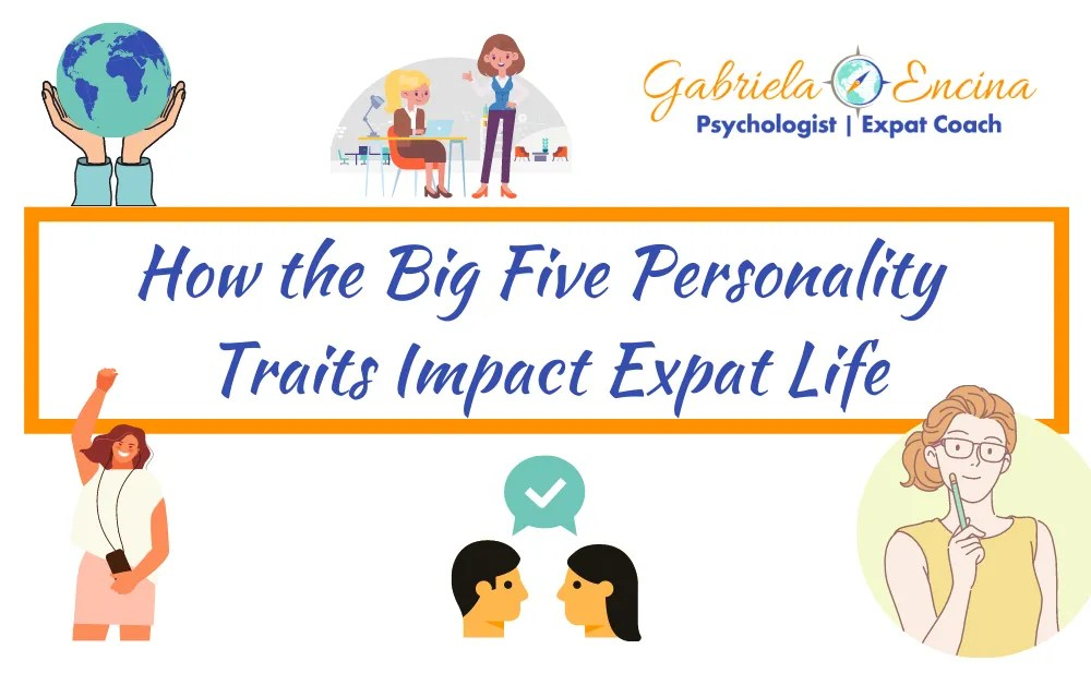 How the Big Five Personality Traits Impact Expat Life