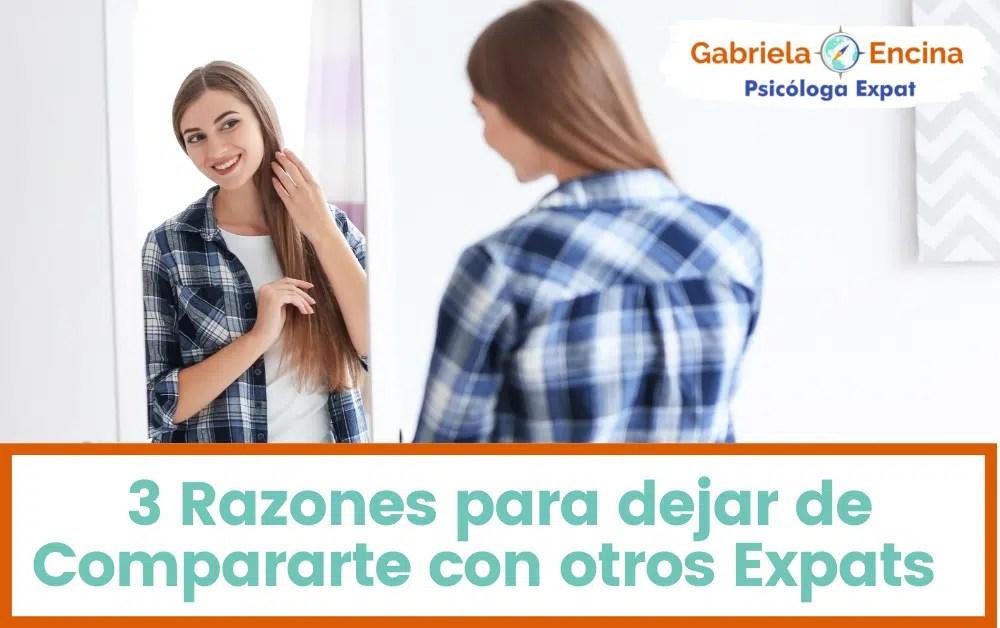 compararse con otros expats - mujer mirandose al espejo - Gabriela Encina Psicologa Expat