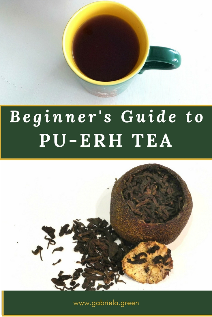 The Beginner's Guide To Pu-erh Tea - www.gabriela.green