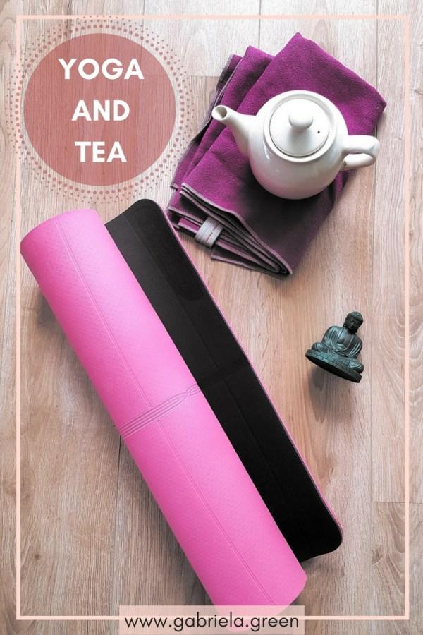 Yoga and Tea - Gabriela Green - www.gabriela.green