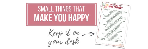 Small things that make you happy printable www.gabriela.green (1)