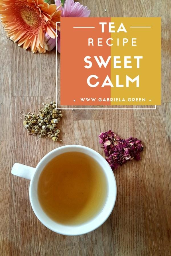 Tea Recipe Sweet Calm - www.gabriela.green