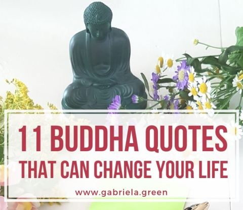 11 Buddha quotes that can change your life www.gabriela.green (2) (1)