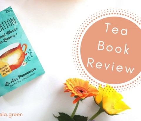 Tea-spiration by LuAnn Pannunzio - Book Review - Gabriela Green - www.gabriela.green (2)