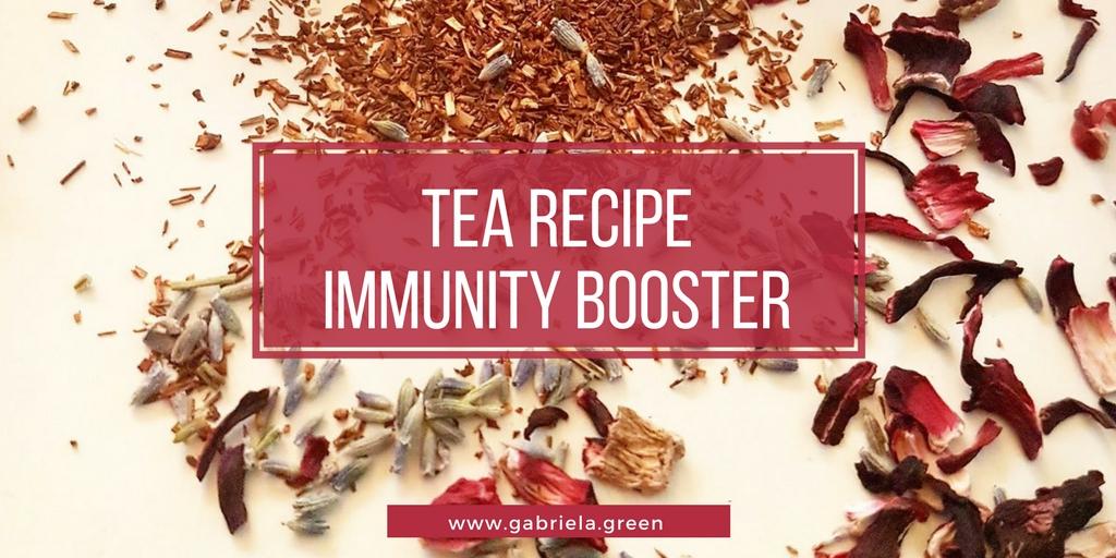 Tea Recipe For Boosting Your Immune System www.gabriela.green