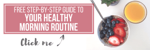 free step by step guide to your healthy morning routine www.gabriela.green