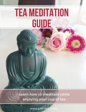 Tea Meditation Guide Gabriela Green