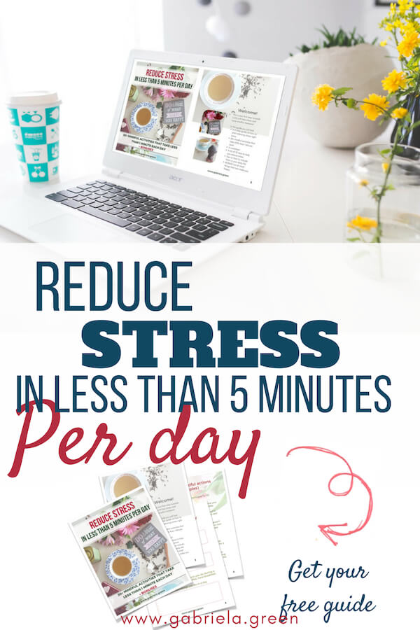 reduce stress in less than 5 minutes per day - get your free guide