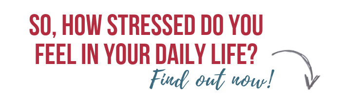 So, how stressed do you feel in your daily life_Find out now! (2) (1)
