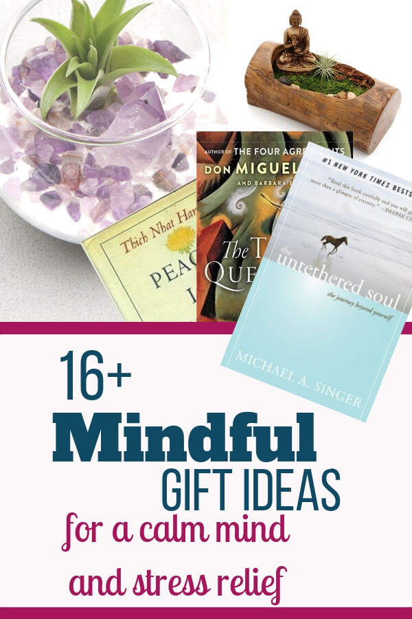 16+ Mindful gift ideas (calm mind and stress relief)