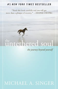The Untethered Soul- The Journey Beyond Yourself