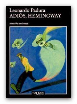 Adiós, Hemingway 02