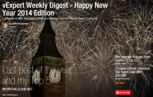 vExpert Weekly Digest – Happy New Year 2014 Edition