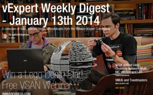 vExpert Weekly Digest – January 13th 2014 – Death Stars!