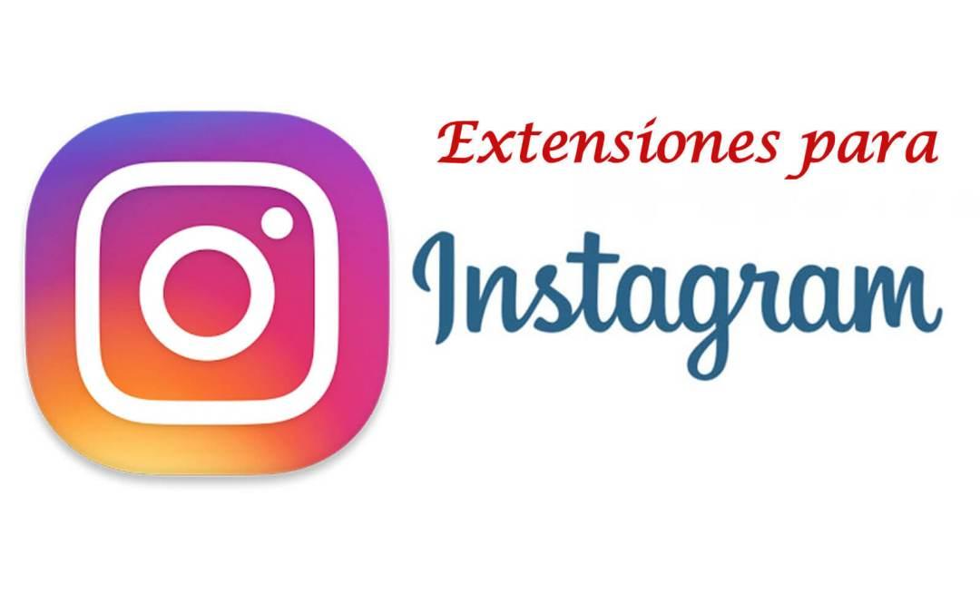 Extensiones para Instagram