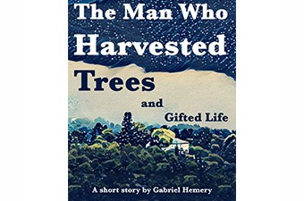 The Man Who Harvested Trees and Gifted LifeThe Man Who Harvested Trees and Gifted Life