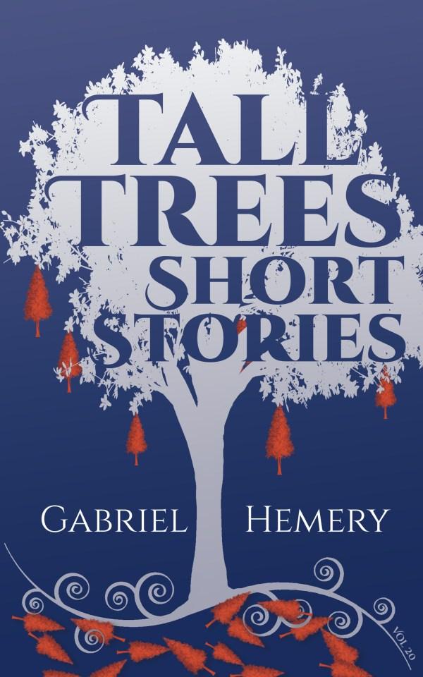 Tall Trees Short Stories Vol 20 ebook
