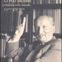 Heidegger, Ormai solo un Dio ci può salvare
