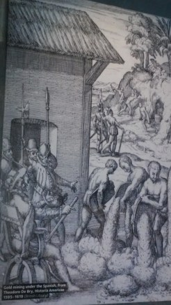 Theodore de Brie, Gold mining under the Spanish (1595 - 1619)
