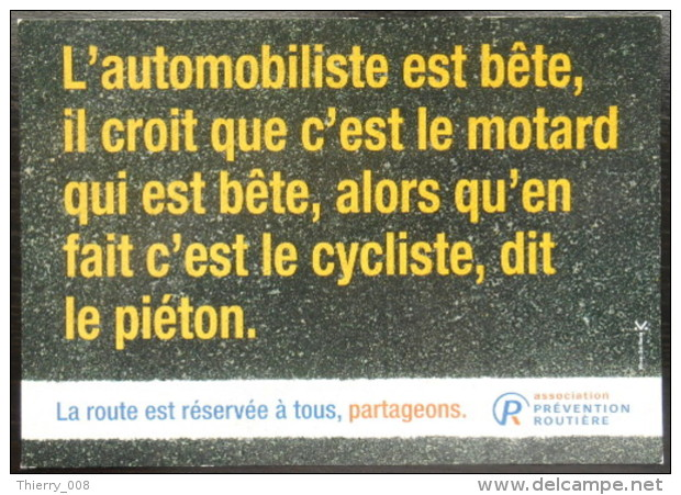 Campagna francese Pubblicità Progresso contro l'unilateralità dei punti vista stradali