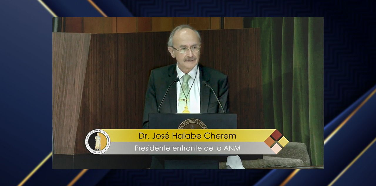 El doctor José Halabe preside la Academia Nacional de Medicina de México